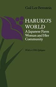 Haruko's World: A Japanese Farm Woman and…