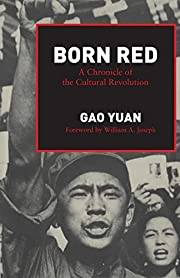 Born Red: A Chronicle of the Cultural…