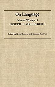 On Language: Selected Writings of Joseph H.…