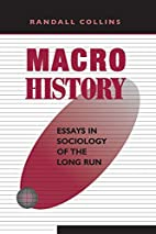 Macrohistory: Essays in Sociology of the…