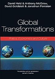 Global Transformations: Politics, Economics,…