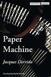 Paper Machine (Cultural Memory in the…
