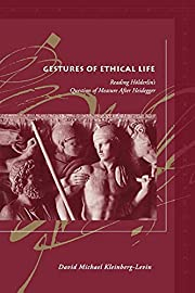 Gestures of Ethical Life: Reading…