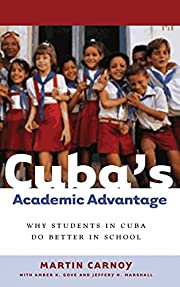 Cuba's academic advantage : why students in…