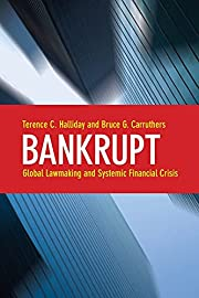 Bankrupt: Global Lawmaking and Systemic…