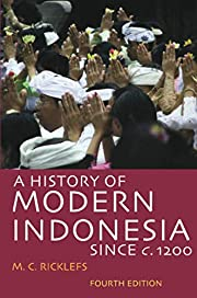 A history of modern Indonesia since c.1200…