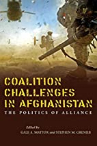 Coalition challenges in Afghanistan : the…