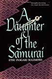 A daughter of the Samurai / by Etsu Inagaki Sugimoto ; with an introduction by Christopher Morley