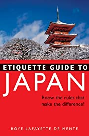 Etiquette Guide to Japan: Know the…