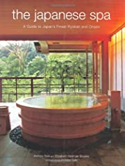 The Japanese Spa: A Guide to Japan's Finest…