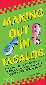 Making Out In Tagalog (Making Out Phrase…