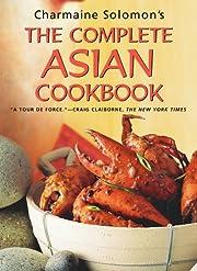 The Complete Asian Cookbook de Charmaine…
