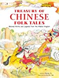 Treasury of Chinese folktales : beloved myths and legends from the Middle Kingdom / retold by Shelley Fu ; illustrations by Patrick Yee ; Chinese calligraphy by Dr. Sherwin Fu