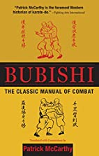 Bubishi: The Classic Manual of Combat by…