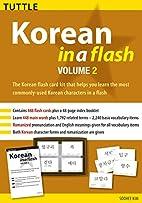 Korean in a Flash Kit Volume 2 (Tuttle Flash…
