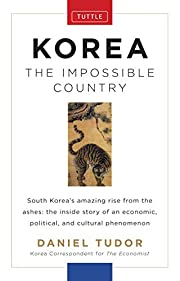 Korea: The Impossible Country – tekijä:…