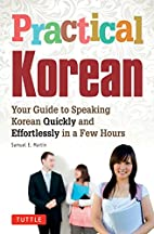 Practical Korean: Your Guide to Speaking…