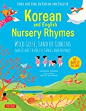 Korean and English nursery rhymes : Wild geese, Land of goblins and other favorite songs and rhymes / Danielle Wright ; illustrated by Helen Acraman