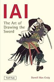 IAI: The Art Of Drawing The Sword –…