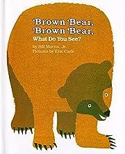 Brown Bear, Brown Bear, What Do You See? av…