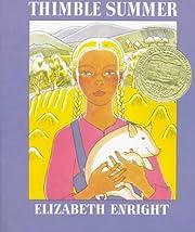 Thimble Summer de Elizabeth Enright