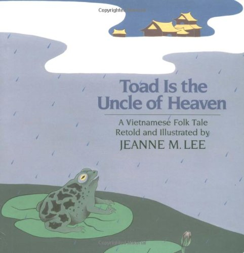 Toad Is the Uncle of Heaven: A Vietnamese Folk Tale