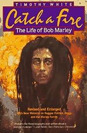 Catch a Fire: The Life of Bob Marley de…