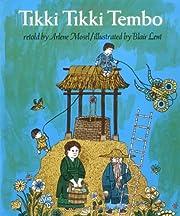 Tikki Tikki Tembo (An Owlet Book) de Arlene…
