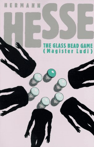 The Glass Bead Game: (Magister Ludi) A Novel, Hesse, Hermann