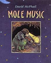 Mole Music af David McPhail