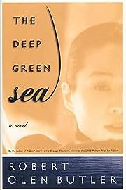 The deep green sea : a novel por Robert Olen…