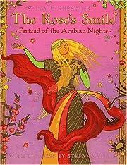 The Rose's Smile: Farizad of the Arabian…