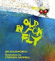Old Black Fly af Jim Aylesworth