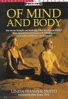 Of Mind and Body (Scientific American Focus Book), Smith, Linda Wasmer