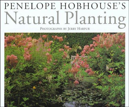 Penelope Hobhouse's natural planting /