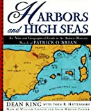 Harbors and high seas : an atlas and geographical guide to the Aubrey-Maturin novels of Patrick O'Brian / Dean King with John B. Hattendorf ; maps by William Clipson and Adam Merton Cooper