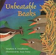 Unbeatable Beaks af Stephen Swinburne