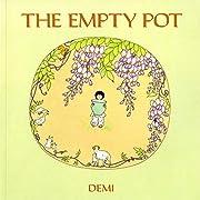 The Empty Pot – tekijä: Demi