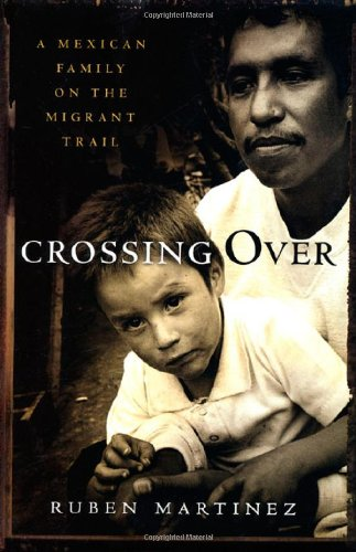 Image for Crossing Over: A Mexican Family on the Migrant Trail