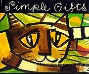 Simple Gifts: A Shaker Hymn de Chris Raschka