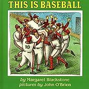 This Is Baseball por Margaret Blackstone