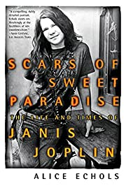 Scars of Sweet Paradise: The Life and Times…