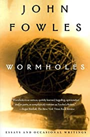 Wormholes: Essays and Occasional Writings av…