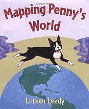 Mapping Penny's World de Loreen Leedy