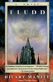 Fludd: A Novel by Hilary Mantel