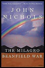 The Milagro Beanfield War – tekijä: John…