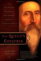 The Queen's Conjurer: The Science and…