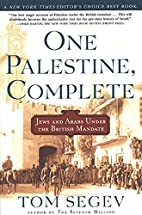 One Palestine, Complete: Jews and Arabs…