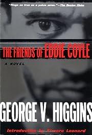 The Friends of Eddie Coyle: A Novel (John…