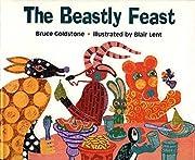 The Beastly Feast door Bruce Goldstone
